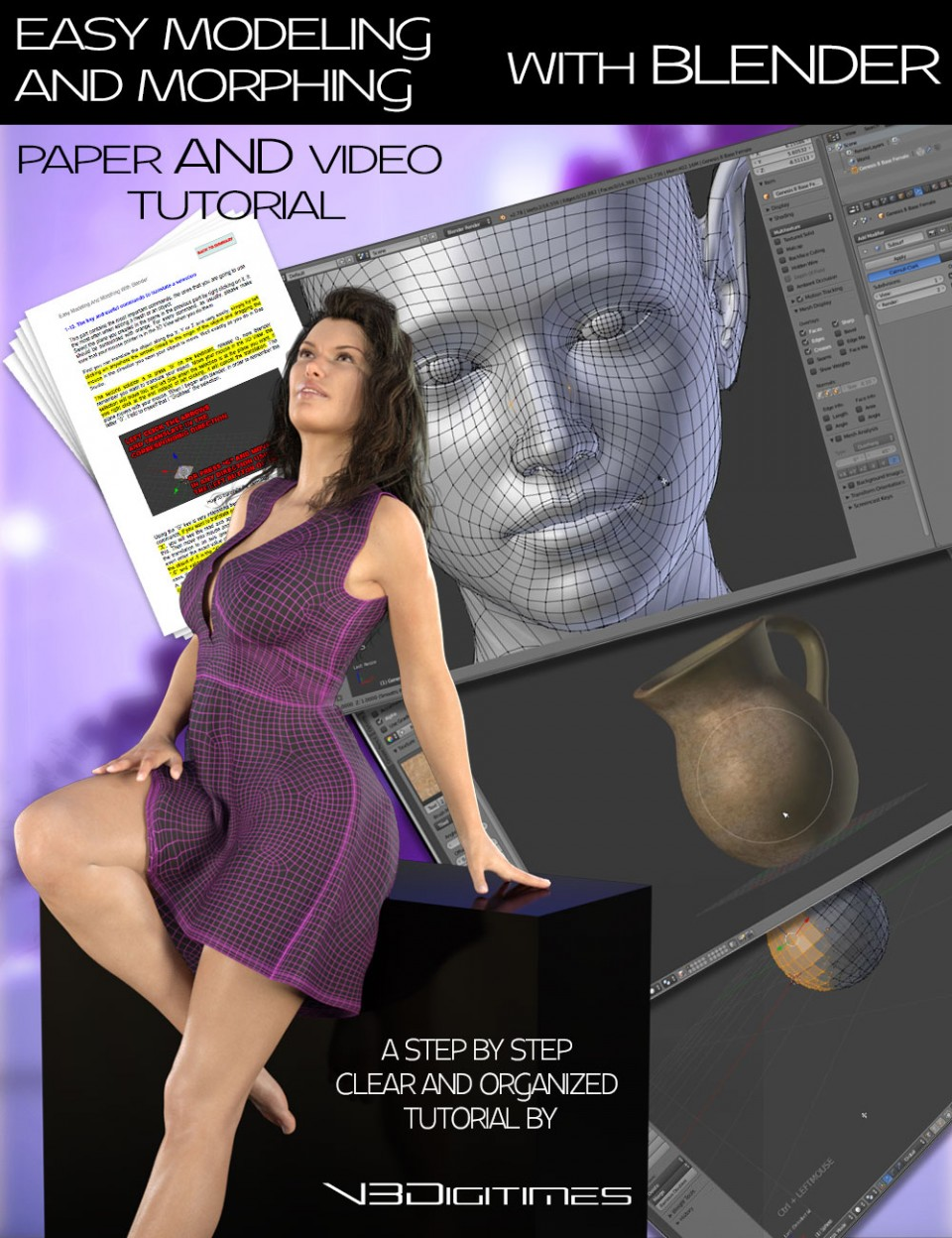 Easy Modeling And Morphing With Blender 8 Video 6 Hour Course & PDF